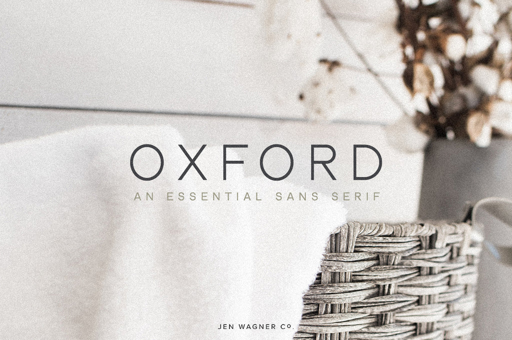 Oxford | An Essential Sans Serif
