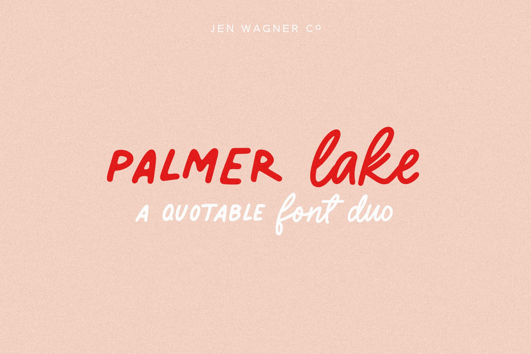 Palmer Lake | A Quotable Font Duo