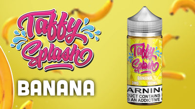 TAFFY SPLASH BANANA AVAILABLE NOW
