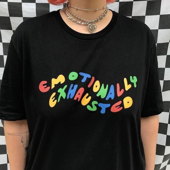 Emotionally Exhausted Colorful Printed T Shirt Unisex Tumblr Grunge Black Tee Cute Summer Tops Street Casual  Wear
