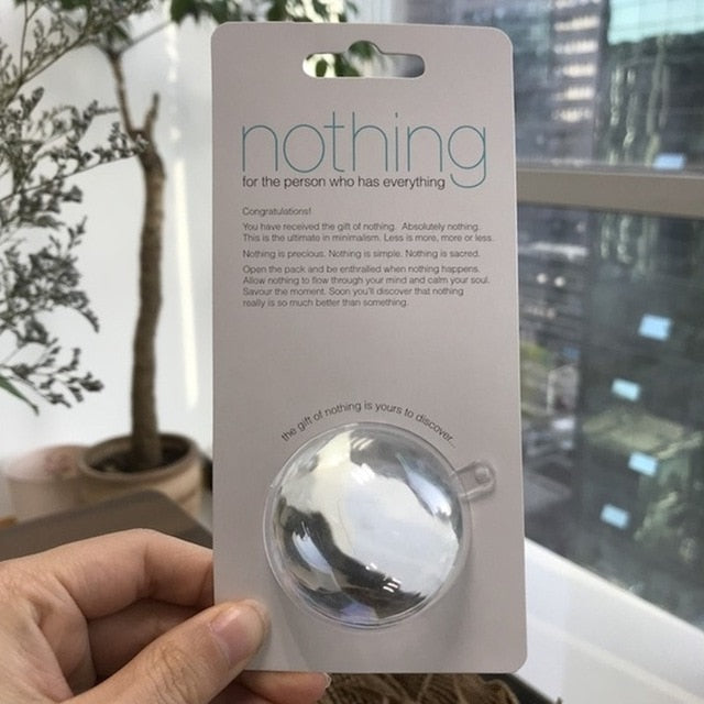 Gift of Nothing for the Person Who Has Everything