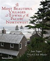 The Most Beautiful Villages and Towns of the Pacific Northwest
