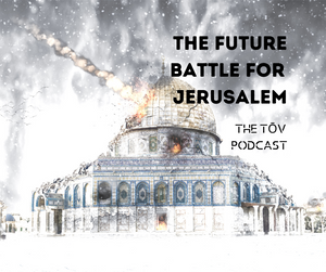 The Future Battle for Jerusalem