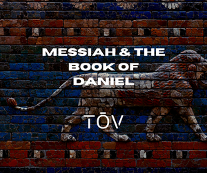 Messiah and the Book of Daniel