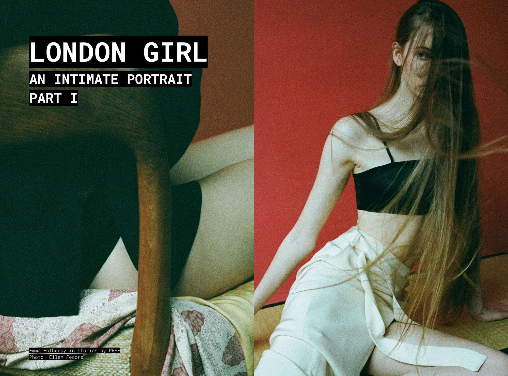 PRAE NYC STORIES: London Girl Part 1, Emma Fotherby by Ellen Fedors