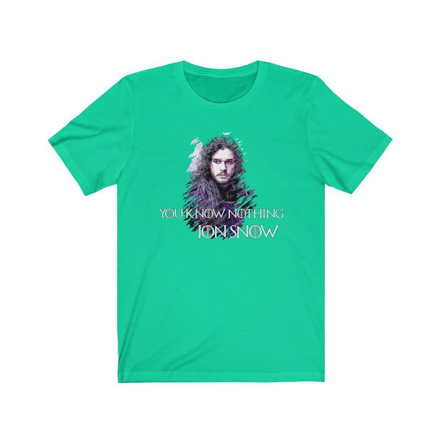 """You Know Nothing"" Unisex Tee"