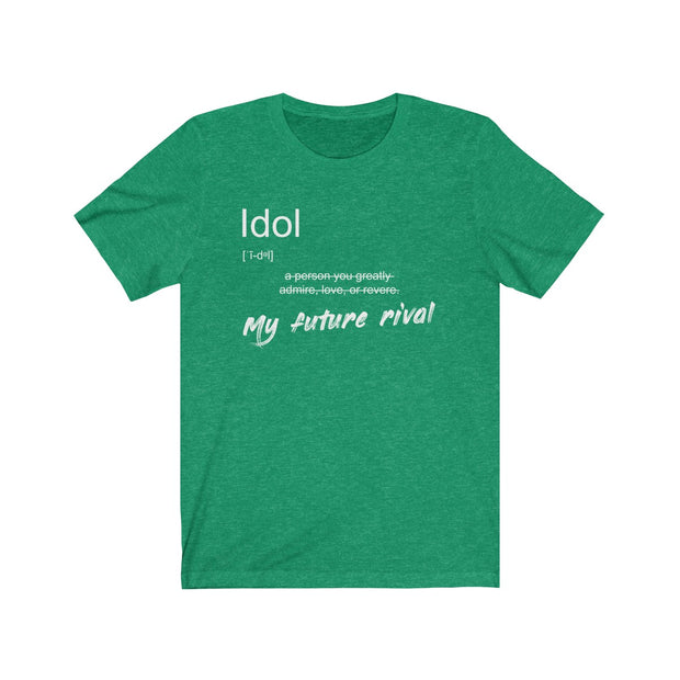 """Idol"" Unisex Jersey Tee (White Letter)"