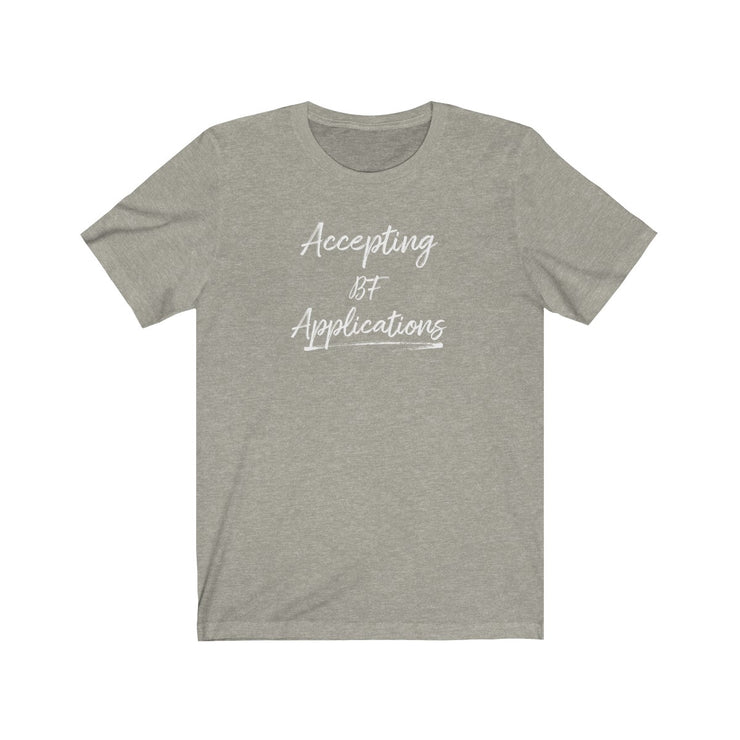"""BF Applications"" Unisex Jersey Tee (White Letter)"