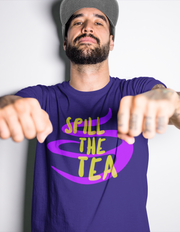 """Spill the Tea"" Unisex Jersey Tee"