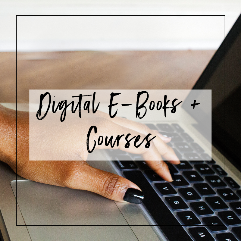 Digital Products + Courses