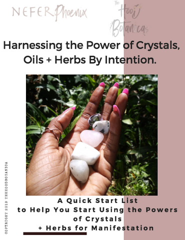 Herbs, Crystals, + Oils By Intention the E-Book