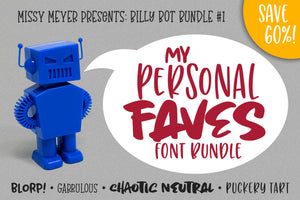 Billy Bot Bundles 1: Personal Faves Font Bundle!