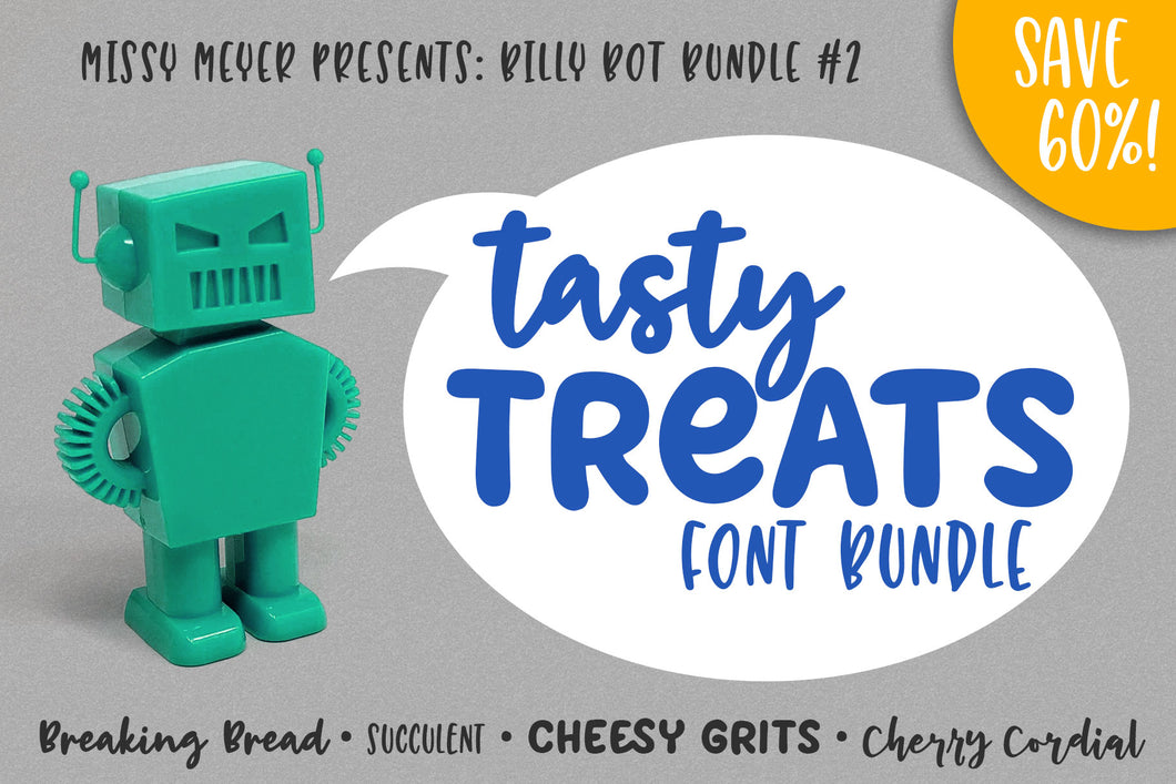 Billy Bot Bundles 2: Tasty Treats Font Bundle!
