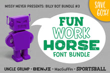 Load image into Gallery viewer, Billy Bot Bundles 3: Fun Workhorse Font Bundle!