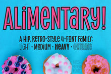 Load image into Gallery viewer, Alimentary: a hip, retro four-font family!