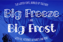 Load image into Gallery viewer, Big Freeze and Big Frost: a wintry font family!