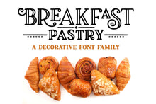 Load image into Gallery viewer, Breakfast Pastry: a decorative font family!