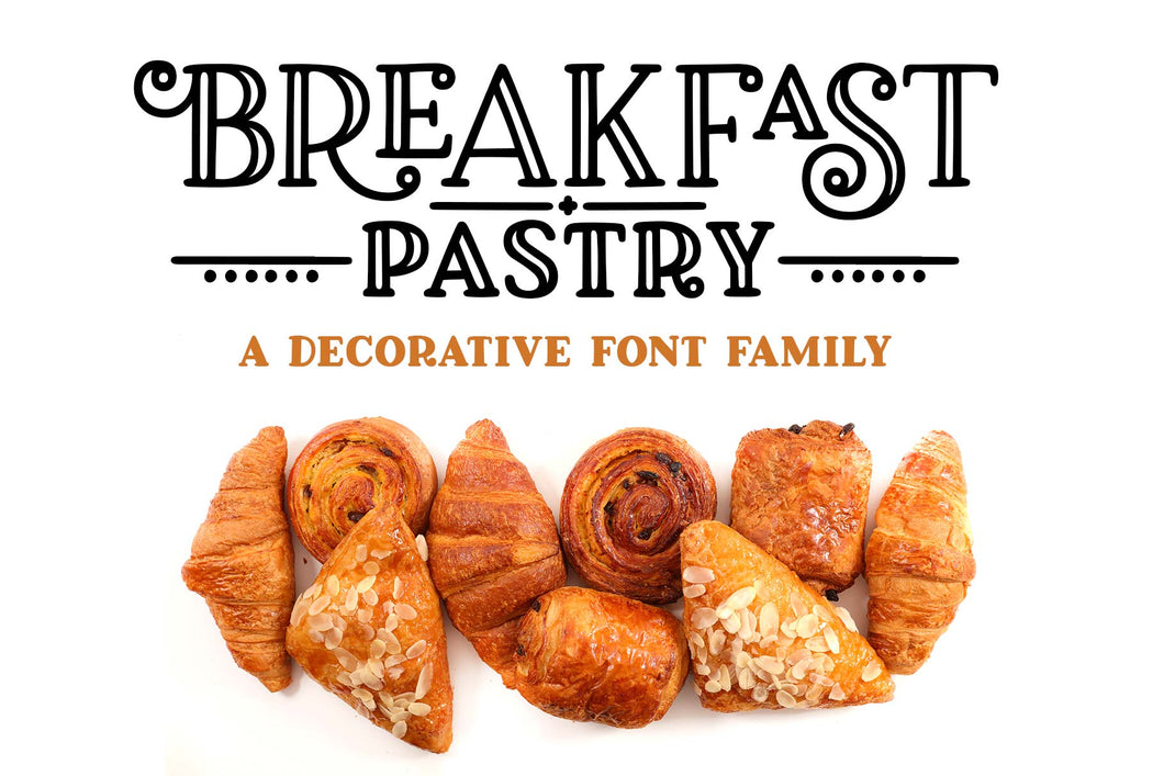Breakfast Pastry: a decorative font family!