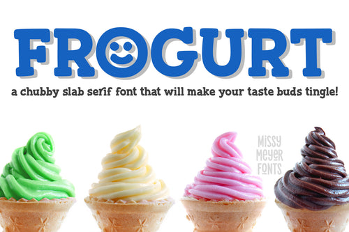 Frogurt: a fat and fun slab-serif font!