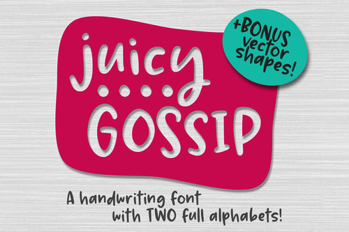 Juicy Gossip: a handwriting font with extras!