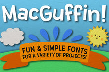 Load image into Gallery viewer, MacGuffin: a fun sans-serif font family!
