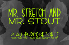Load image into Gallery viewer, Mr. Stretch and Mr. Stout font duo!