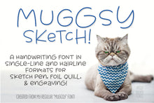 Load image into Gallery viewer, Muggsy Sketch: a quirky fun single-line hairline font for pen, quill, engraving and more!