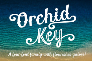 Orchid Key: a four-font family with alternates galore!