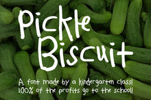 Load image into Gallery viewer, Pickle Biscuit: a font by kids, for kids!