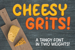 Cheesy Grits: a tangy font in two weights!