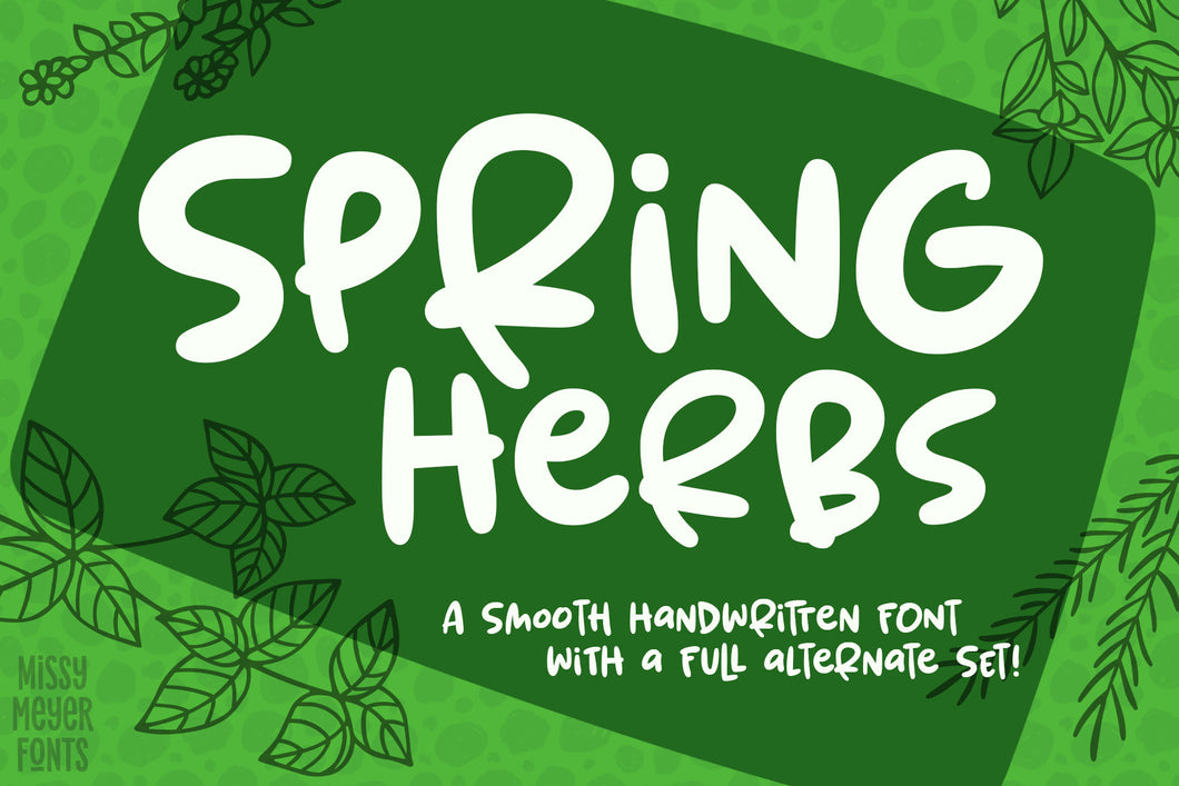 Spring Herbs: a bouncy, blobby, fun font with alternates!