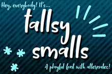 Load image into Gallery viewer, Tallsy Smalls: a font for the tall and short of it!