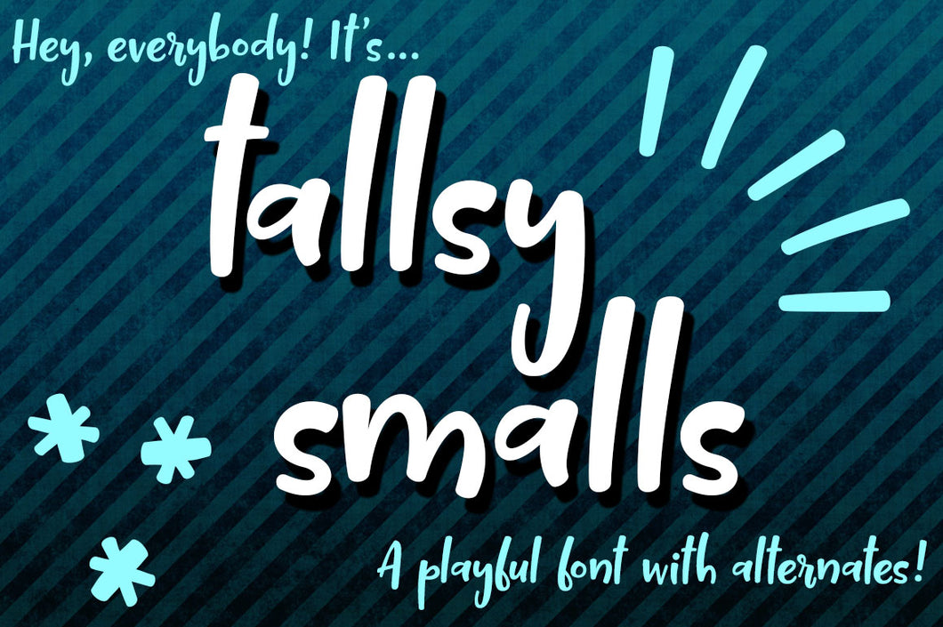Tallsy Smalls: a font for the tall and short of it!