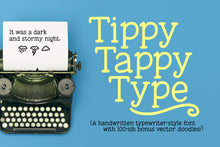 Load image into Gallery viewer, Tippy Tappy Type: a handmade typewriter font!