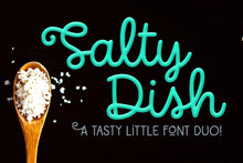 Load image into Gallery viewer, Salty Dish: a script and sans font duo!