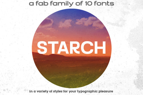 Starch: a modern 10-font family!