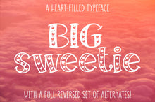 Load image into Gallery viewer, Big Sweetie: a handwritten font full of heart!