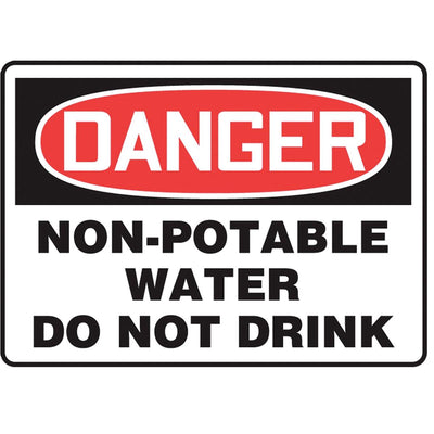 """Danger - Non-Potable Water Do Not Drink"" Warning Sign"