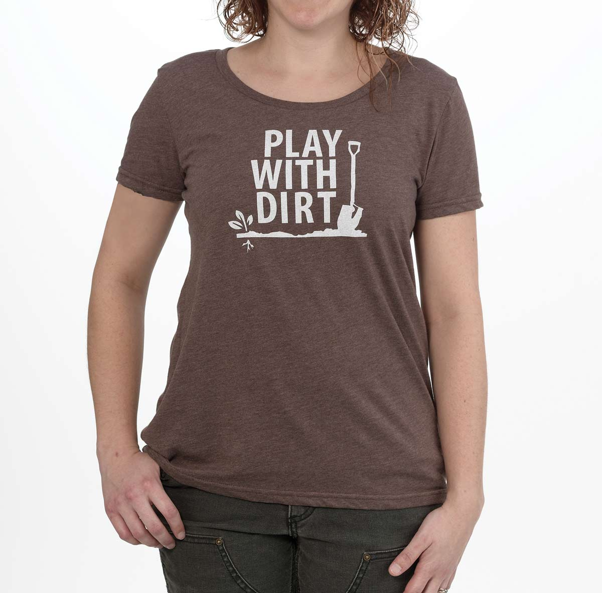 Locally Grown Play with Dirt Women's T-Shirt