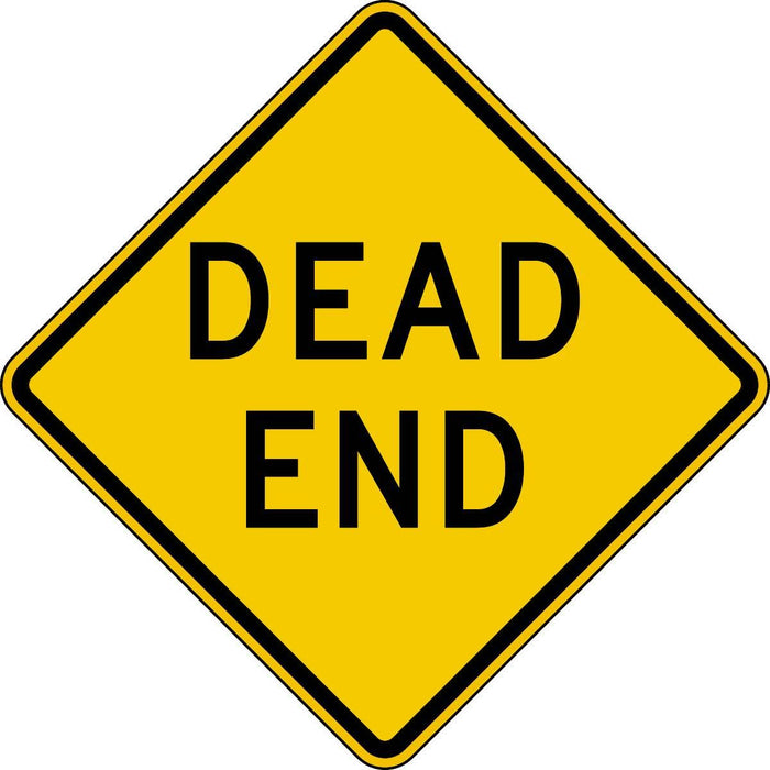 """Dead End"" Reflective Warning Sign"