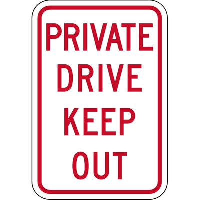 "Traffic Control Sign - ""Private Drive - Keep Out"""