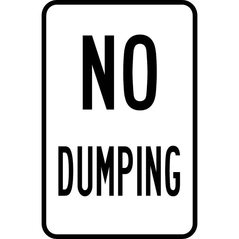 """No Dumping"" Reflective Traffic Control Sign"