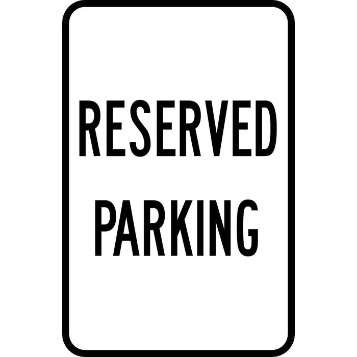 """Reserved Parking"" Aluminum Traffic Control Sign"