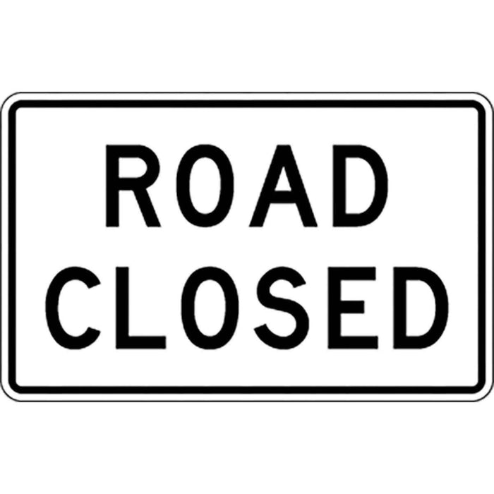 """Road Closed"" Traffic Warning Sign"