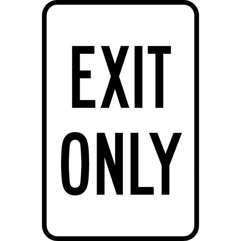 """Exit Only"" Aluminum Traffic Control Sign"