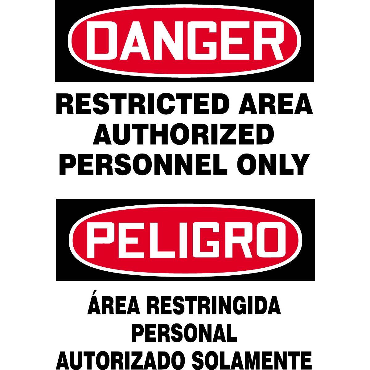 Bilingual Danger / Restricted Area Authorized Personnel Only Sign