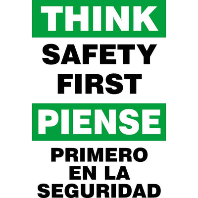 Bilingual Think Safety First Sign