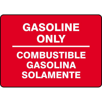 "Bilingual ""Gasoline Only"" Sign"
