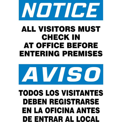 """Notice - All Visitors Must Check In At Office"" Bilingual Warning Sign"