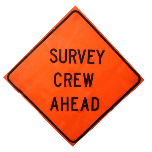 """Survey Crew Ahead"" Roll-up Traffic Control Sign"